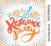 karaoke party. | Shutterstock .eps vector #342398006