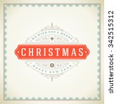 christmas retro typographic and ... | Shutterstock .eps vector #342515312