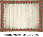 rustic wooden background with... | Shutterstock . vector #342612626