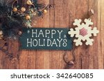 happy holiday written on wooden ... | Shutterstock . vector #342640085