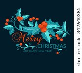 christmas  and new year card... | Shutterstock .eps vector #342640385