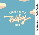 thank god it's friday  vintage... | Shutterstock .eps vector #342674096