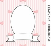 photo frame and pink bow on... | Shutterstock . vector #342719555