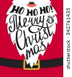 ho ho ho merry christmas...   Shutterstock .eps vector #342761435