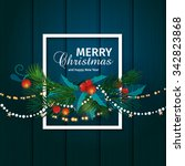 christmas and new year card... | Shutterstock .eps vector #342823868