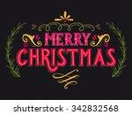 merry christmas retro poster... | Shutterstock .eps vector #342832568