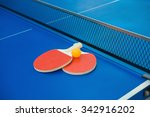 pingpong rackets and ball and... | Shutterstock . vector #342916202