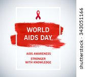 stop aids poster world aids day ... | Shutterstock .eps vector #343051166