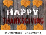 happy thanksgiving written on... | Shutterstock . vector #343295945