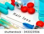hair loss   diagnosis written... | Shutterstock . vector #343323506