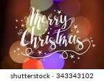 merry christmas calligraphy... | Shutterstock . vector #343343102