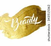 beauty gold foil lettering... | Shutterstock .eps vector #343515362