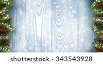 winter wooden background with... | Shutterstock .eps vector #343543928