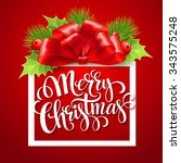 merry christmas lettering card... | Shutterstock . vector #343575248