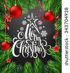christmas decoration on chalk... | Shutterstock .eps vector #343704938