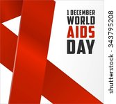 world aids day  poster and... | Shutterstock .eps vector #343795208