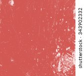 red distressed paint texture... | Shutterstock . vector #343902332