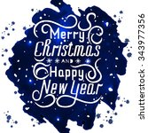 merry christmas and happy new... | Shutterstock .eps vector #343977356