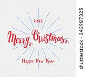 merry christmas  and happy new... | Shutterstock .eps vector #343987325