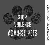 Animal Paw Print. Stop Violenc...