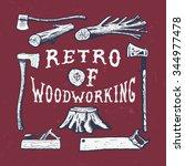 woodworking. handmade axe ... | Shutterstock .eps vector #344977478