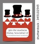 invitation card   hatter's hat... | Shutterstock .eps vector #345132545