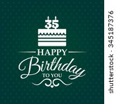 happy birthday to you. greeting ... | Shutterstock .eps vector #345187376