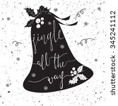 jingle all the way. christmas... | Shutterstock .eps vector #345241112