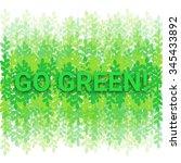 inscription go green  on the... | Shutterstock .eps vector #345433892