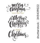 merry christmas lettering... | Shutterstock . vector #345439022