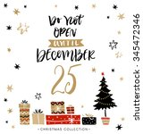 do not open until december 25.... | Shutterstock .eps vector #345472346