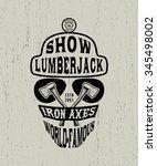 78 show lumberjack. handmade... | Shutterstock .eps vector #345498002