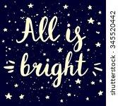 "hand written ""all is bright""... | Shutterstock .eps vector #345520442"