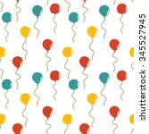 seamless colorful balloon... | Shutterstock .eps vector #345527945