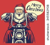 Santa Claus Ride A Motorcycle