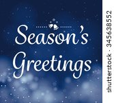 seasons greetings calligraphy... | Shutterstock .eps vector #345638552