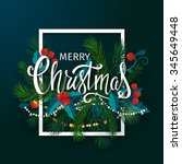 christmas and new year card... | Shutterstock .eps vector #345649448