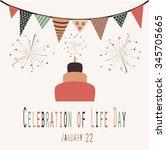 celebration of life day  ... | Shutterstock .eps vector #345705665