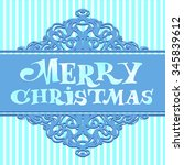 hand drawing lettering  merry... | Shutterstock .eps vector #345839612