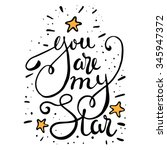 You Are My Star    Hand Drawn...