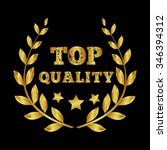 top quality. the award for the... | Shutterstock .eps vector #346394312