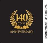 140 years anniversary wreath... | Shutterstock .eps vector #346581296