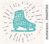 let's go skating typography.... | Shutterstock .eps vector #346609262