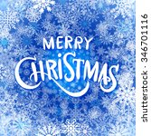 merry christmas and happy new... | Shutterstock . vector #346701116