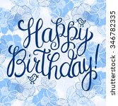 happy birthday greeting card... | Shutterstock . vector #346782335