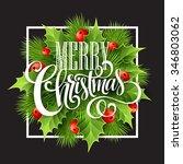 christmas decoration on chalk... | Shutterstock . vector #346803062