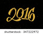 2016 hand lettering text with...   Shutterstock .eps vector #347222972