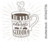hand drawn cup of coffee with... | Shutterstock .eps vector #347642756