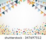 celebrate banner. party flags... | Shutterstock .eps vector #347697512