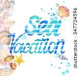 sea vacation watercolor... | Shutterstock . vector #347724596
